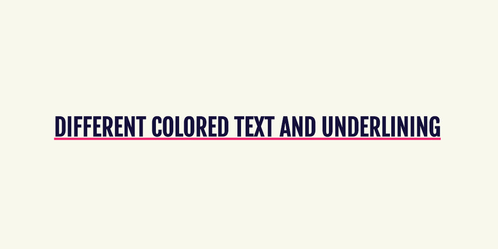 A CSS snippet for independently styling text and underline color.